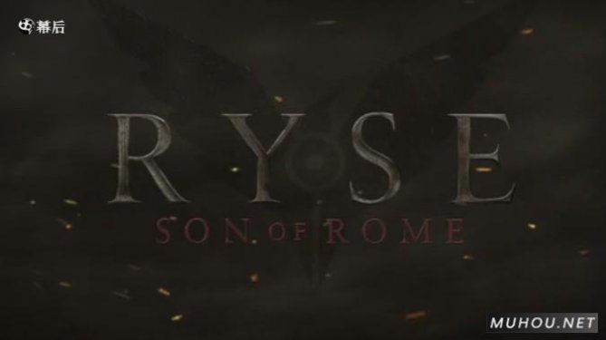 《Ryse:罗马之子(Ryse: Son of Rome)》CG预告片 RYSE- SON OF ROME 'EXPLOSION'